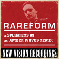 RareForm - Splinters 06 And Amber Waves Remix